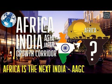 INDIA Japan AFRICA Growth Corridor against China Mini Documentary