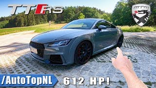 612HP Audi TT RS MTM 300km/h+ REVIEW POV on AUTOBAHN & ROAD by AutoTopNL