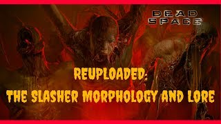 Dead space Lore: Necromorph transformation explained for the SLASHER