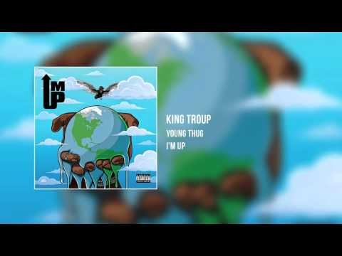 Young Thung - King TROUP