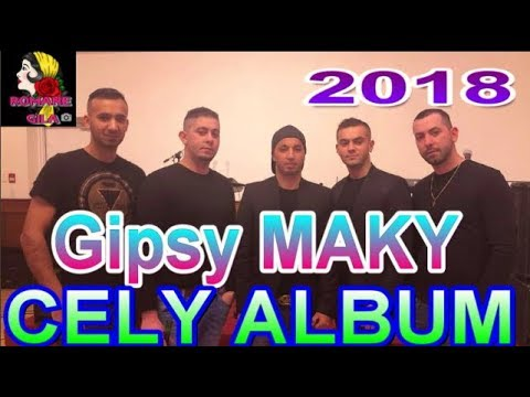 gipsy maky  cely album 2018