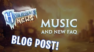 Hytale News | BLOG POST, MUSIC TRACK PREVIEW, FAQ UPDATE, AND MORE!