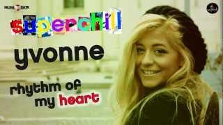 SuperChill - Rhythm of my heart