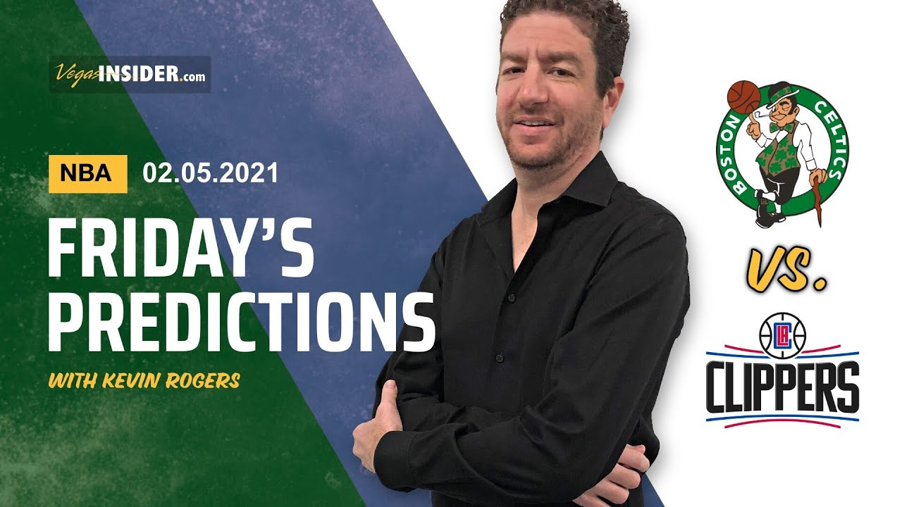Friday NBA Predictions - February 5, 2021 - Boston Celtics at L.A. Clippers  - YouTube