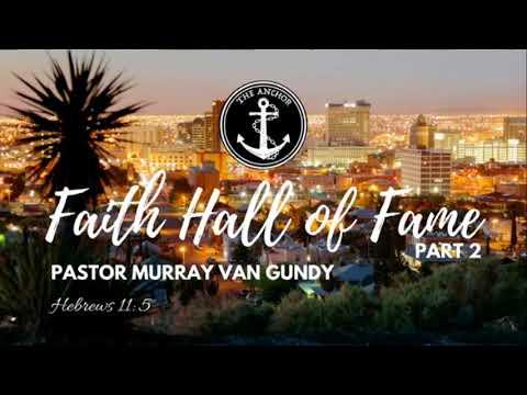 Faith Hall of Fame pt. 2