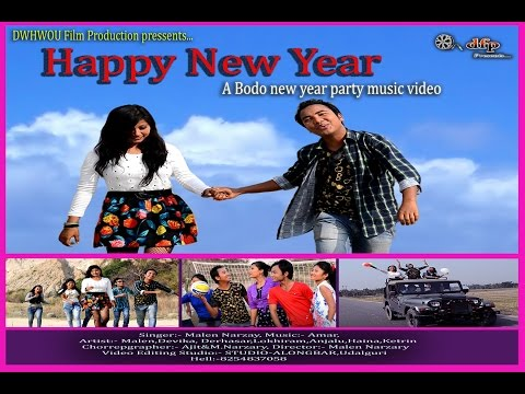 Happy New Year(A Bodo New Year party Music Video)