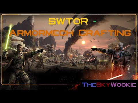 SWTOR - Armormech Crafting Guide