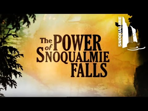 The Power of Snoqualmie Falls - Trailer