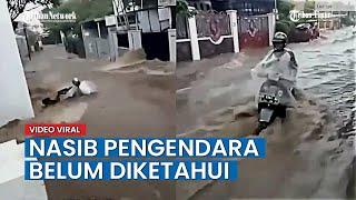 VIRAL Video Pengendara Terseret Banjir Bersama Motornya di Sukajadi