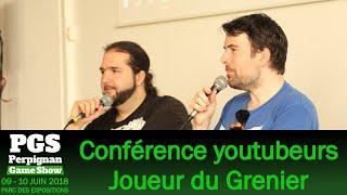 [PGS 2018] Perpignan Game Show - Conférence Joueur du Grenier du Samedi