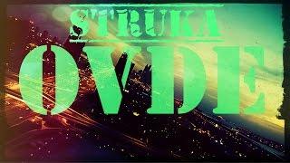 STRUKA - OVDE (UNOFFICIAL) TEKST+DOWNLOAD