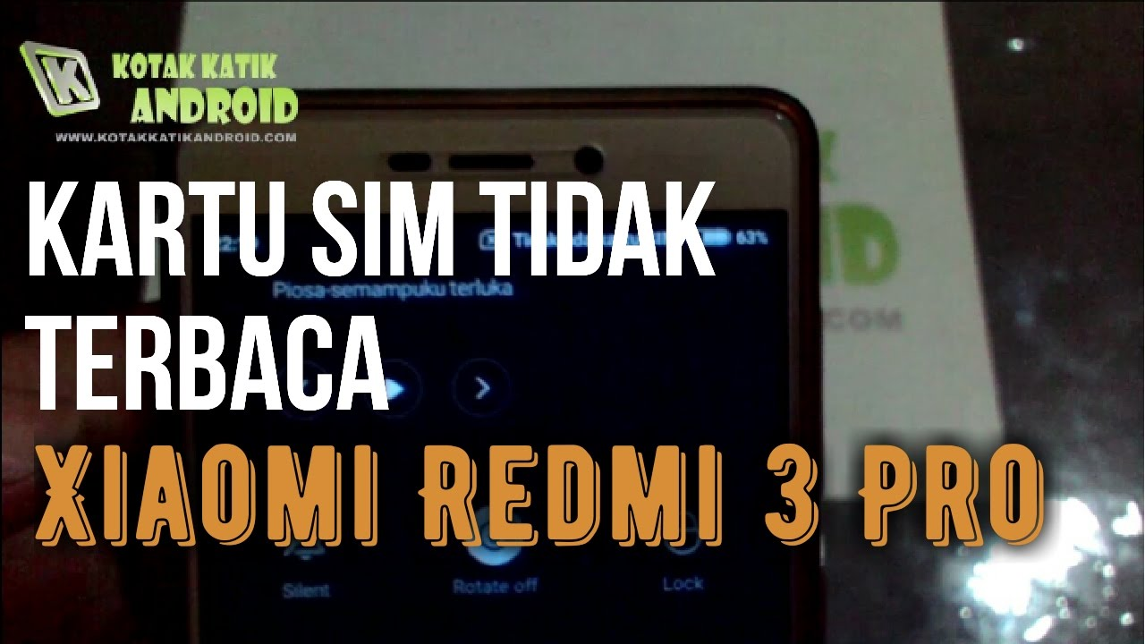Cara Memperbaiki Kartu Sim Di Silang Pada Bar Xiaomi Redmi 3 Pro Youtube