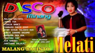 "Melati - Disco Minang ""Malang Bacinto"" | Peraih Anugerah HDX Award | Penjualan Minang Terbanyak"