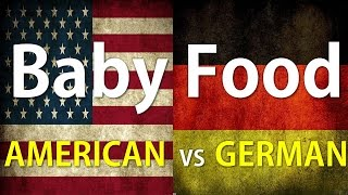 American versus Germany Baby Food
