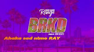 Range - BRKD (Prod. JKM BEATS)