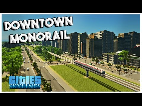 NEW MONORAIL & CENTRAL PARK! - Cities: Skylines Green Cities Gameplay - EP 6