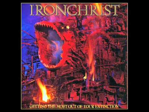 Ironchrist - 1990 - Getting The Most Out Of Your Extinction (FULL) [Thrash Metal]