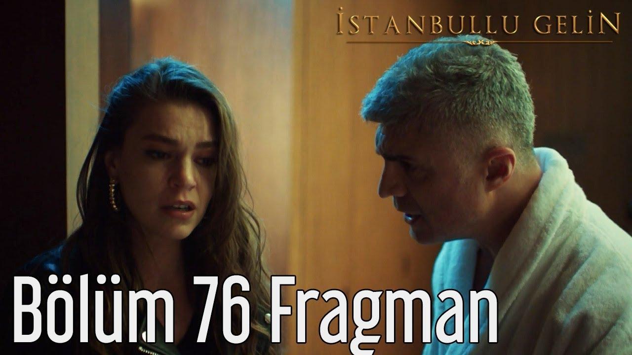 İstanbullu Gelin 76. Bölüm Fragman