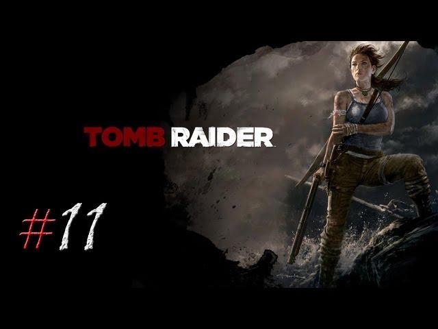 Смотреть прохождение игры Tomb Raider. Серия 11 - Я спасу вас.