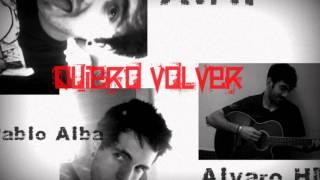 Alvaro HM - Quiero volver con Pablo Alba y Alph YouTube Videos