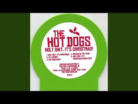 Holy Shit, It's Christmas! - The Hot Dogs | Shazam