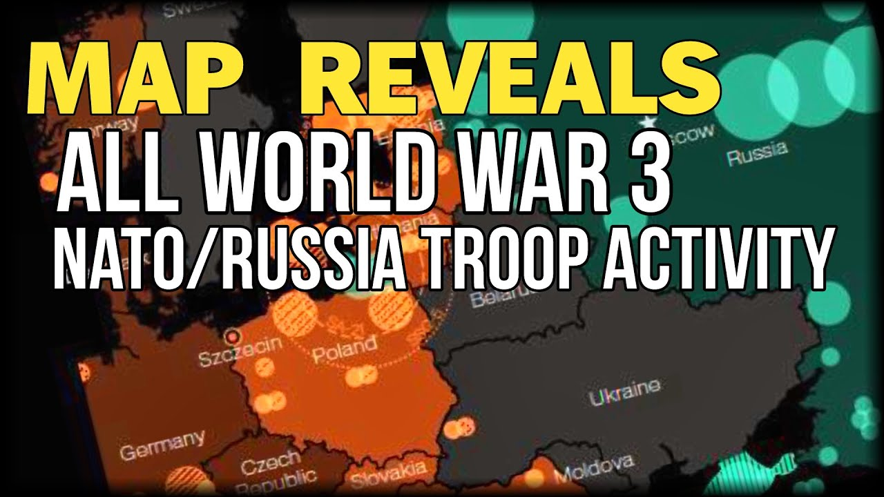 MAP REVEALS ALL WORLD WAR NATORUSSIA TROOP ACTIVITY YouTube - Map of us bases around russia
