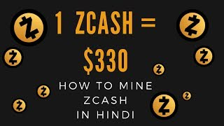 How to mine Zcash easily - Learn under 10 minutes - Simplest Tutorial in Hindi