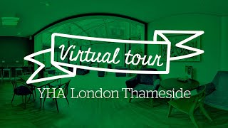YHA London Thameside Virtual Tour