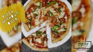 How To Make Pizza Without Oven  Pizza in Cooking Pot , Pressure Cooker Recipe