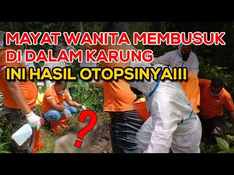 Misteri Mayat Wanita Dalam Karung, INI PETUNJUKNYA!!!