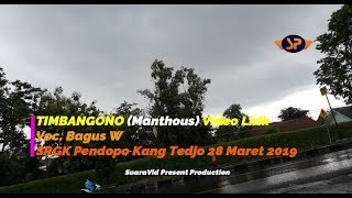 TIMBANGONO (Manthous) Video Lirik _ Voc @Bagus W #SRGK Gunungkidul 28/3/2019