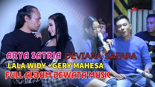 FULL ALBUM DEWATA MUSIC ARYA SATRIA+LALA WIDY+GERY+DEVIANA S.