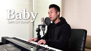 Justin Bieber - Baby (中英版) 【Sam Lin Cover】