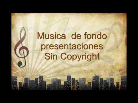 musica de fondo para presentaciones