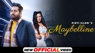 Maybelline (Official Video) | Pirti Silon | DJ Duster | Latest Punjabi Songs 2021 | Speed Records