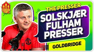 Solskjaer Press Conference Reaction! Fulham vs Manchester United