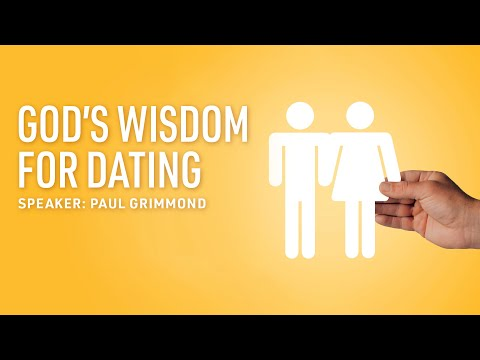 PAA: God's Wisdom For Dating