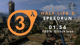 Half-Life 3 Speedrun in 01.56! (100% Glitchless)