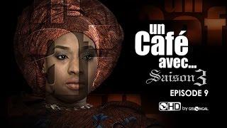 Un Café Avec...Saison3 - Episode N°9