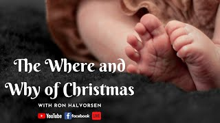 The Where and Why of Christmas