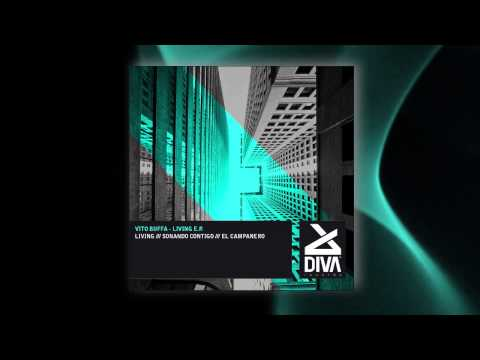 Vito Buffa - Living (Original Mix) [Diva Records (Italy)]