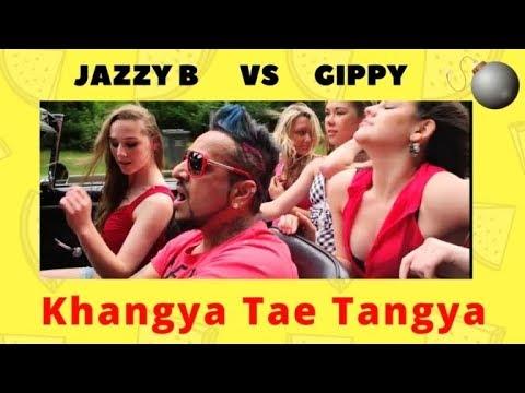 KHANGYA SONG   JAZZY B vs GIPPY   BEST OF...