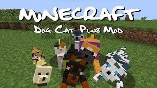 Обзор модов Minecraft #14 Dog Cat Plus(1 часть)- Зелёный парень!