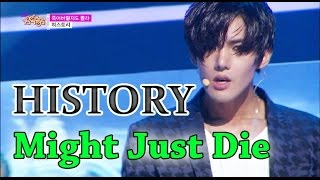 [Comeback Stage] HISTORY - Might Just Die, 히스토리 - 죽어버릴지도 몰라, Show Music core 20150523