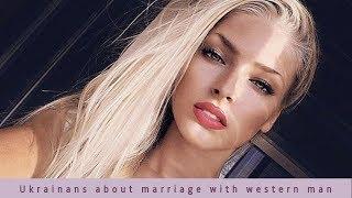 Why Ukrainian woman want marry western man