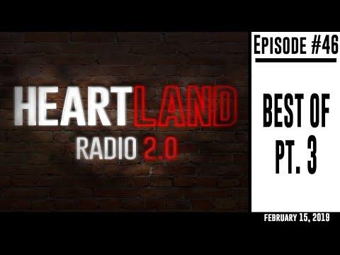 Heartland Radio 2.0 Ep. 46 - Best Of Part 3 thumbnail