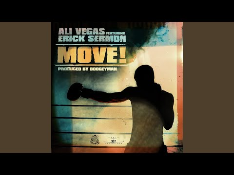 Move! feat. Erick Sermon