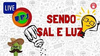 UPJ LIVE #22 - IPNONLINE – Miss. Navarro Lamounier – SENDO SAL E LUZ – 12/09/2020