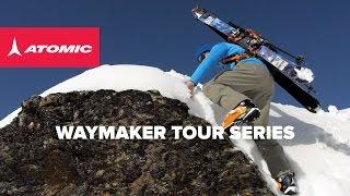 Atomic Waymaker Tour 2015 | Reach your peak