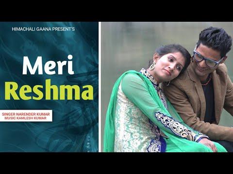 Latest Himachali Song Meri Reshma   Offical Video   Full HD Song   Narender Kumar